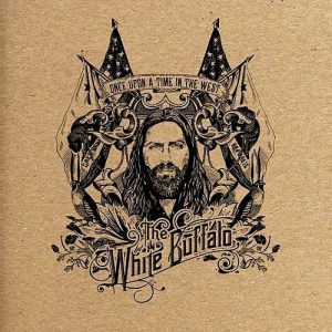 The White Buffalo Once Upon a Time