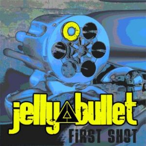 jelly bullet first shot