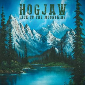 hogjaw-rise_to_the_mountains-1