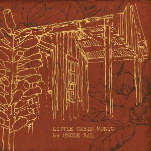 uncle_sal-little_cabin_music