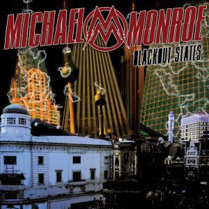 Michael_Monroe-Blackout_States-Cover-1024x1024