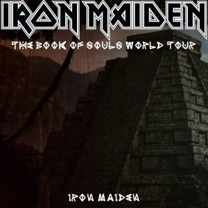 Iron Maiden The Book Of souls World Tour I