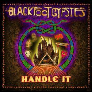 blackfoot-gypsies-handle-it