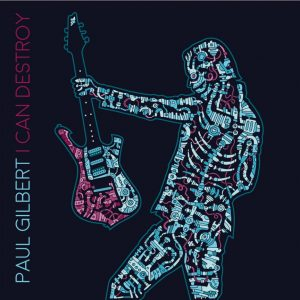 paul-gilbert-i-can-destroy