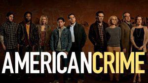 American-Crime - 1º y 2º Season