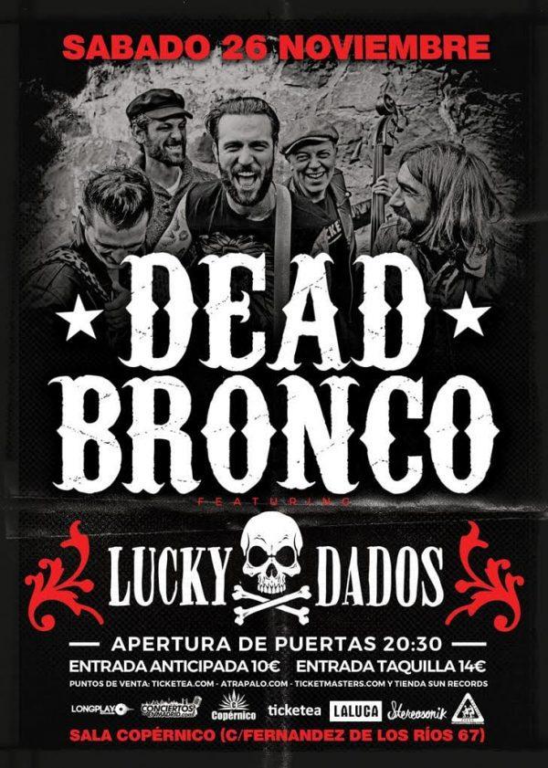 Dead bronco lucky dados en concierto en madrid en Atrapalo conciertos madrid